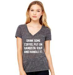 Drink Some Coffee Put On Gangsta Rap