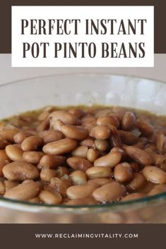 Perfect Instant Pot Pinto Beans (Soaked or Unsoaked) - Reclaiming Vitality Pressure Cooker Beans, Pressure Cooker Recipes, Pressure Cooking, Slow Cooker, Best Instant Pot Recipe, Instant Pot Dinner Recipes, Real Food Recipes, Cooking Recipes, Yummy Food