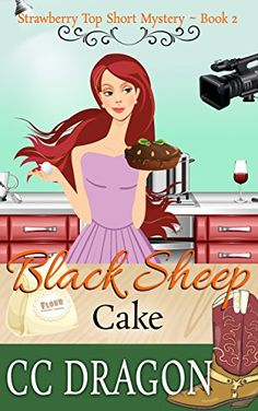 Black Sheep Cake: Strawberry Top Short Mystery - Book 2 (Strawberry Top Mysteries) by [Dragon, CC] Sheep Cake, The Odd Ones Out, Moves Like Jagger, Strawberry Topping, Sci Fi Books, Cozy Mysteries, Black Sheep, Paranormal Romance