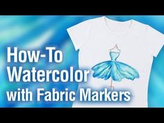 How to use Fabric Markers for a watercolor look - YouTube