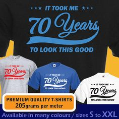 It took me 70 years to LOOK THIS GOOD. Mens womens Birthday Vintage T-shirt, funny 70th Birthday Present Gift idea 1943 s - xxxl sizes on Etsy, $16.58