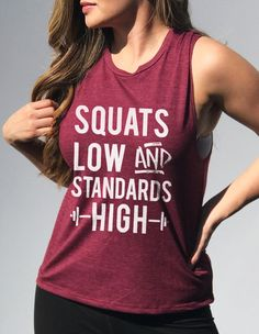 Squats Low & Standards High Merlot Muscle Tank by NoBull Woman Apparel. Click he Workout Attire, Workout Wear, Gym Shirts, Workout Shirts, Workout Clothing, Yoga Clothing, Clothing Ideas, Size Clothing, T Shirt Sport