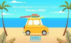 Recopilatorio Marketing Digital verano 2016