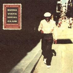 Buena Vista Social Club / Buena Vista Social Club / 2006. you don't have to understand the language to love the music