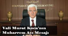 Vali Murat Koca'nın Muharrem Ayı Mesajı