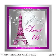 """Sweet 16 Sweet Sixteen Pink Tiara Eiffel Tower Card Sweet Sixteen Sweet 16 Hot Pink Glitter Look Tiara Eiffel Tower Lace Heart Diamond Look Tiara Teen Invite Birthday Party or change the age or event! Elegant. Zizzago created this design Copyrighted 2011 Image Template Click the """"Customize It"""" button on the product page Zizzago created this design PLEASE NOTE all images NOT Diamonds Jewels or real Bows!!"""