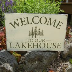 lake+house+signs   Home » Decorative » Welcome to our lake house sign