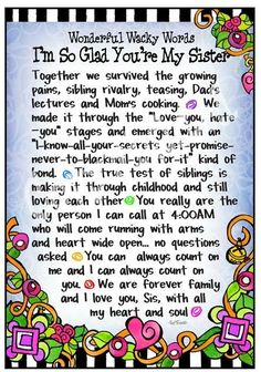 Glad You're My Sister – Gifty Art – Suzy Toronto: Gifts for Women Sister Poems, Sister Quotes, Family Quotes, Love Quotes, Funny Quotes, Inspirational Quotes, Qoutes, Sister Messages, Wisdom Quotes