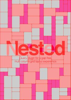 Nested is a jQuery plugin which allows you to create multi-column, dynamic grid layouts. Unlike other libraries and jQuery plugins similar to Nested, this is (as far I as I've know) the first script out there that allows you a complete gap-free layout. Web Design, Grid Design, Layout Design, Design Art, Graphic Design, Web Inspiration, Logo Design Inspiration, Design Development, Software Development