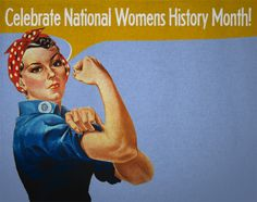 March is Women's History Month! Celebrate by learning about some really awesome women!