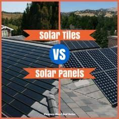 Solar Tiles Vs Solar Panels Which Type Of Roof Is Right For You Solarpanels Solarenergy Solarpower Solargenerator Solarpanel Solar Tiles Solar Panels Solar
