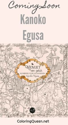 Menuet Van Geluk By Kanoko Egusa De Bonheur Coloring BooksColoring