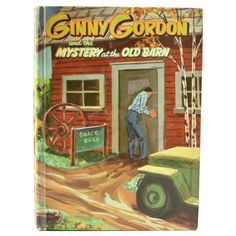 Ginny Gordon and the Mystery at the Old Barn Vintage 1954 Whitman Children's Book