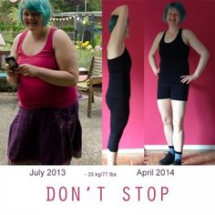 Don't stop. It's me then and now. 18 months ago I had a herniated vertebral Disk. 10 months ago I weigh 110 kg, now I lost 35 kg ( 77 lbs). Last year I began to practice yoga and some back and pelvic floor gymnastics. January I started doing fitness, february I started a weekly swim workout. Last week running.  #motivation #beMotivated #beforeAfter #looseWeight #fitness #fitnessGirl #motivationPicture #dontstop