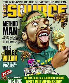 #MethodMan on the cover of The Source Magazine. Original artwork by #DrezWilliam | follow him on Instagram for more #WuTang originals. Follow me @Sosavere for more #HipHop everything.