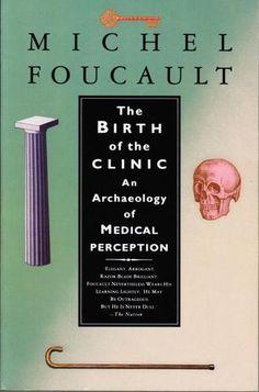 The Birth of the Clinic, Foucault