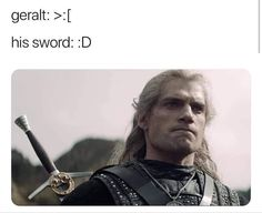 geralt of rivia - the witcher - meme - Funny Memes The Witcher 3, Witcher Art, Memes Humor, Funny Memes, Hilarious, Funny Captions, Disney Memes, Funny Animal Memes, Funny Animals