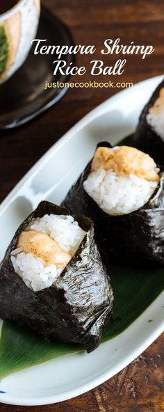 Tenmusu (天むす) Japanese Rice Ball with Shrimp Tempura | Easy Japanese Recipes at JustOneCookbook.com