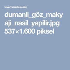 dumanli_göz_makyaji_nasil_yapilir.jpg 537×1.600 piksel