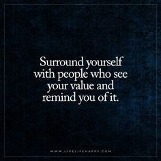 Image of: Others Find The Person Who Shows You Your Worth Blessed With Friends Quotes Love People Pinterest 447 Best Value Quotes Images In 2019 Value Quotes Worth Quotes