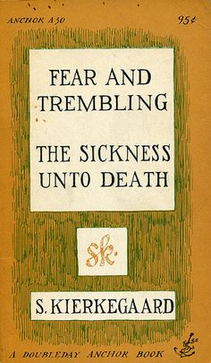 Fear and Trembling | The Sickness Unto Death by Soren Kierkegaard; cover by Edward Gorey