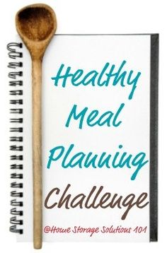 Take the Healthy Meal Planning And Grocery Shopping List Challenge {part of the 52 Weeks to an Organized Home Challenge} to find the best way for you to feed yourself and your family good meals all week long without breaking the bank or spending too much time.