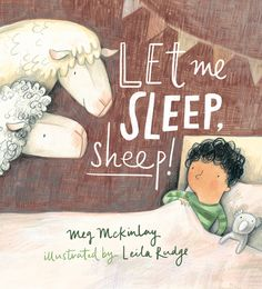 Booktopia has Let Me Sleep, Sheep! by Meg Mckinlay. Buy a discounted Hardcover of Let Me Sleep, Sheep! Preschool Themes, Toddler Preschool, Toddler Books, Childrens Books, Books Australia, The Wooly, Children's Picture Books, Bedtime Stories, Stories For Kids