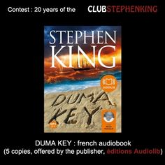 Reminder : Audiolib, a french partner of the #StephenKingContest is contributing by giving copies of DUMA KEY, as audiobook.    Link to the contest : clubstephenking.com