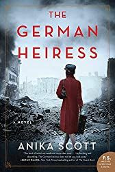 The German Heiress by Anika Scott pdf Originally published: April 2020 Author: Anika Scott Genres: Thriller, Suspense, . Novels To Read, Books To Read, Page Turner, Secret Life, Reading Lists, Reading Nook, Book Lists, Historical Fiction, Bestselling Author
