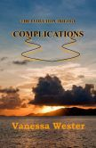 For your #Nook device  Complications (The Evolution Trilogy)