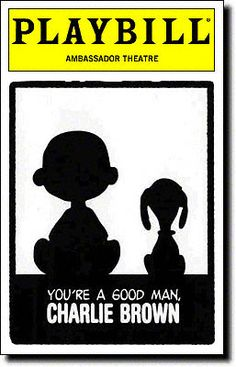 You're a Good Man, Charlie Brown Playbill Covers on Broadway - Information, Cast, Crew, Synopsis and Photos - Playbill Vault