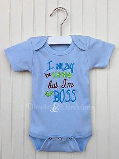 I May Be Little But I'm The Boss Bodysuit