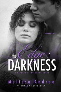 """The Edge of Darkness"" by Melissa Andrea NEW COVER"