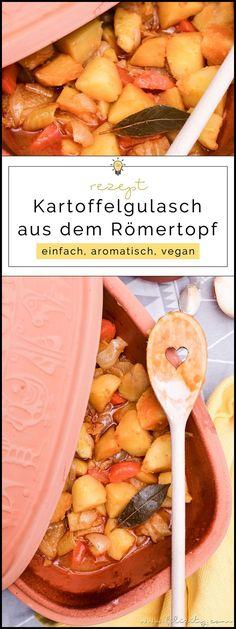 Potato goulash from the Römertopf - Go Vegan - Goulash, Beef Recipes, Healthy Recipes, Food Garnishes, Slow Food, Food Trends, Mediterranean Recipes, Different Recipes, Winter Food