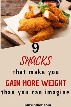 Fighting weight gain? So don't eat those snacks! See this list of snacks that when included in the diet, contribute to weight gain. If you don't want to gain weight, then remove these snacks from your diet. #foodstogainweight #snackstogainweight #gainweighttips Gain Weight Fast, Weight Loss, Super Healthy Recipes, Healthy Foods, Snacks List, Make It Yourself, Diet, How To Make, Health Foods
