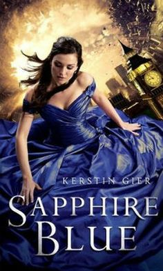 Ruby Red Triologie #2: Sapphire Blue (Edelstein Triologie: Saphirblau - Liebe geht durch alle Zeiten) by Kerstin Gier