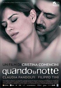 """""""Quando la notte"""" l'ultimo film di Cristina Comencini  [clicca sull'immagine per leggere l'articolo]"""