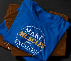Make muscles not excuses #make #muscles #not #excuses #trainhard #fitness #gym #workout #motivation #shirts #getyours