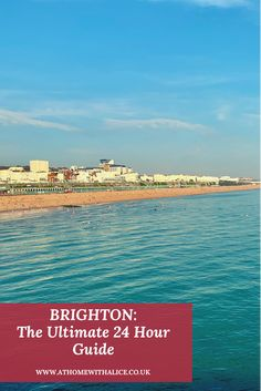 Only got a day in Brighton, read the 24 hour guide to get the most out of your time... Seaside Resort, Seaside Towns, Canterbury Tales, Brighton And Hove, Pebble Beach, Great Places, Night Life, Places To Visit, Alice