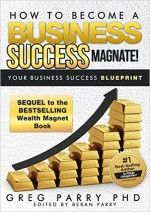 How to become a Business Success Magnate - http://www.source4.us/how-to-become-a-business-success-magnate/