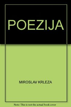 Miroslav Krleza Poezija PDF Eknjiga Download ~ Besplatne E-Knjige