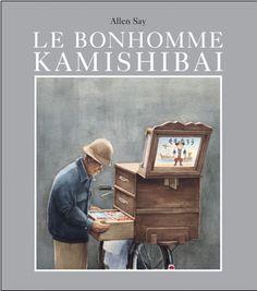 LE BONHOMME KAMISHIBAI, de Allen Say - Ed. L'école des loisirs - de 7 à 10 ans