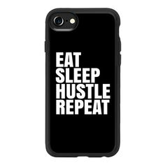 Eat Sleep Hustle Repeat (Black & White) - iPhone 7 Case And Cover (11.470 HUF) ❤ liked on Polyvore featuring accessories, tech accessories, iphone case, apple iphone case, iphone cover case, iphone cases, clear iphone case and black and white iphone case