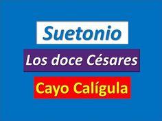 Suetonio: Los doce Césares. Cayo Calígula - YouTube