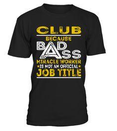 Tshirts  Club - Badass Job Shirts  #tshirtsformen #shirts #tshirtsforwomen #tshirt #tshirtdesign #tshirtprinting