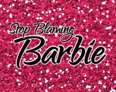 Ready to find freedom from your body image struggles? Then it's time to stop blaming Barbie! You must read this unexpected approach to finding freedom from body struggles.