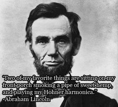 """Abraham Lincoln's """"Sitting on My Front Porch"""" Hemp Quote ..."""