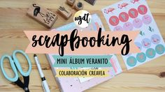 Tutorial Mini álbum Scrapbooking - Colaboración con Creavea - UGDT