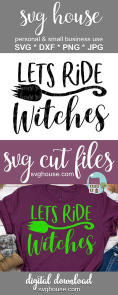 Lets Ride Witches SVG - Kreatives Handwerk Halloween Design, Halloween Crafts, Halloween Decorations, Halloween Shirt, How To Make Tshirts, Crafts To Make And Sell, Vinyl Quotes, Cricut Creations, Svg Files For Cricut