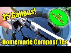 Nature Composting How To Make 25 Gallons Of Compost Tea At Home For Your Garden! Compost Tea Brewer, Organic Gardening, Gardening Tips, 6 Month Baby Food, Garden Compost, Natural Garden, Easy Garden, Growing Plants, Fruit Trees